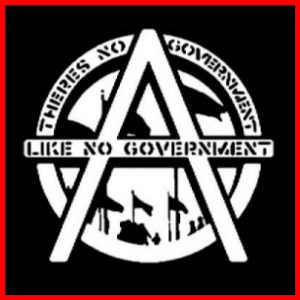 anarchy-no-government-like-no-government